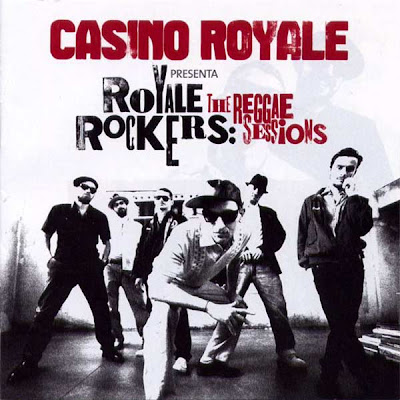 Musica: Casino Royale Rockers - The reggae sessions