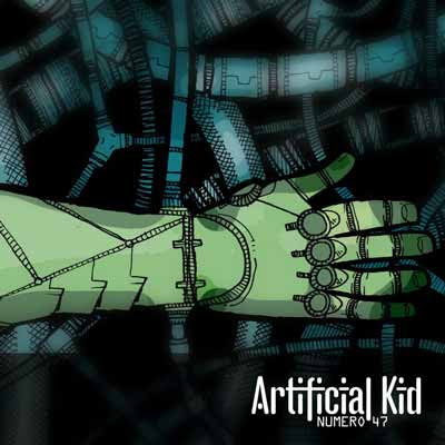 Musica: Artificial Kid - Numero 47