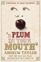A Plum in Your Mouth