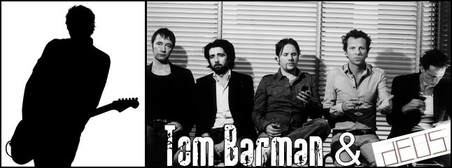 Tom Barman & dEUS