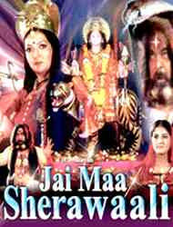 Jai Maa Sherawaali (2008) - Hindi Movie