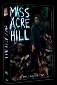 Mass Acre Hill 2009 Hollywood Movie Watch Online