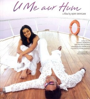 U Me Aur Hum (2008) - Hindi Movie