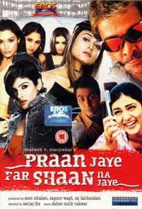 Pran Jaaye Par Shaan Na Jaaye 2003 Hindi Movie Watch Online