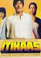 Itihaas 1987 Hindi Movie Watch Online