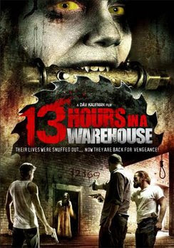 13 Hours in a Warehouse 2008 Hollywood Movie Watch Online