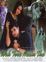 Woh Tera Naam Tha 2004 Hindi Movie Watch Online