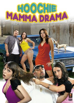 Hoochie Mamma Drama 2008 Hollywood Movie Watch Online