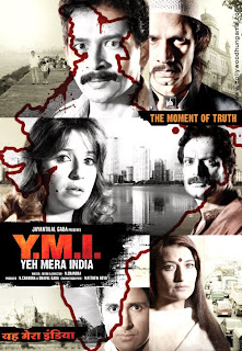 Yeh Mera India 2009 Hindi Movie Watch Online