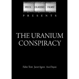 Uranium Conspiracy movie