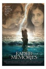 Faded Memories 2008 Hollywood Movie Watch Online