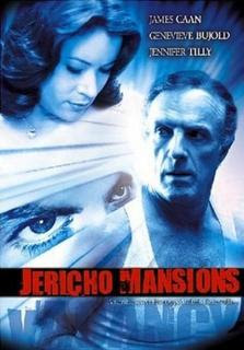 Jericho Mansions 2003 Hollywood Movie Watch Online