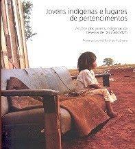 Jovens indígenas e lugares de pertencimentos