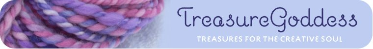 TreasureGoddess...Treasures for the Creative Soul