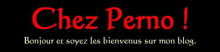 Chez Perno !