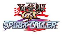 Yu-Gi-Oh! Gx... Spirit Caller