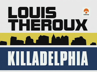 Louis Theroux: Killadelphia