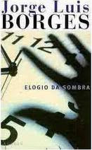 The Of Blog Borges Month Elogio De La Sombra 1969