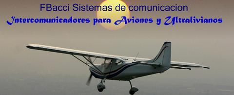 FBacci Sistemas de comunicacion para Aviones y Ultralivianos - Intercomunicadores