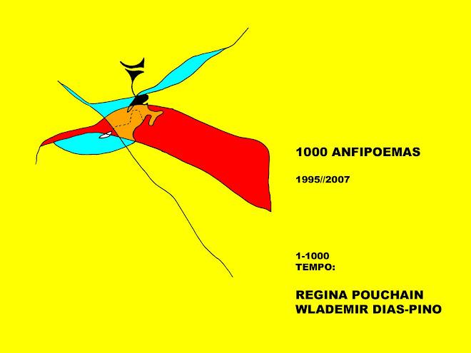 ANFIPOEMAS: REGINA POUCHAIN E WLADEMIR DIAS-PINO