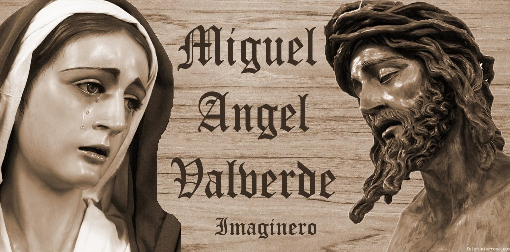 Imaginero Miguel Angel Valverde