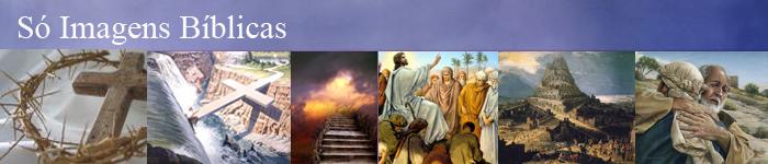 Imagens Bíblicas de Gênesis a Apocalipse