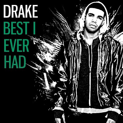 Drake+-+Best+I+Ever+Had+(FanMade+Single+Cover)+Made+by+Green+Fiend.jpg (400×400)