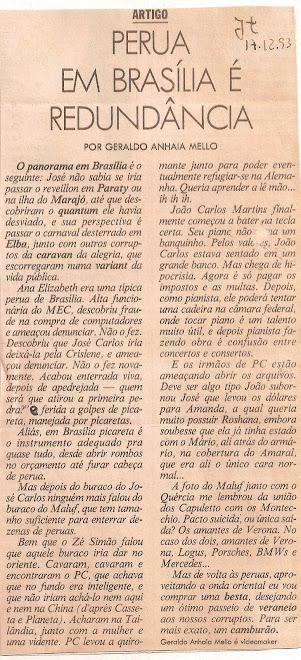 Perua em Brasília é redundância.