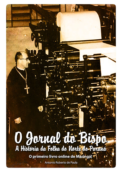 O Jornal do Bispo - A História da Folha do Norte do Paraná (2001)