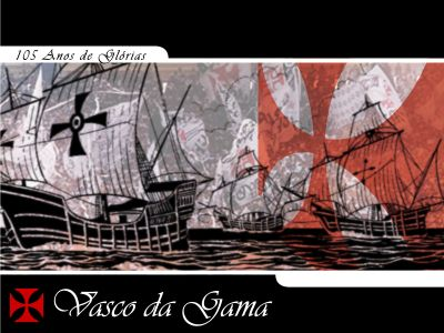 Vasco da Gama amor eterno