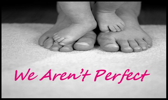 We Aren't Perfect