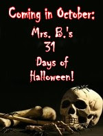 MRS. B's 31 DAYS OF HALLOWEEN