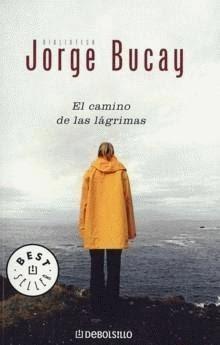 El Camino de las Lágrimas por Jorge Bucay