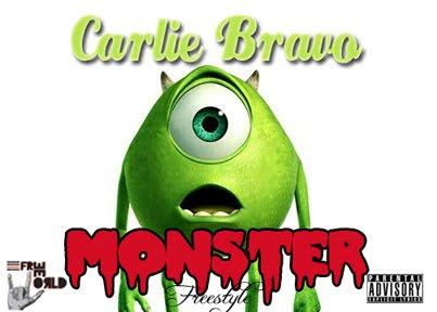 "Carlie Bravo ""Monster""freestyle"