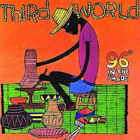 Third World - 96 Degrees In The Shade