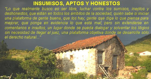 INSUMISOS, APTOS Y HONESTOS