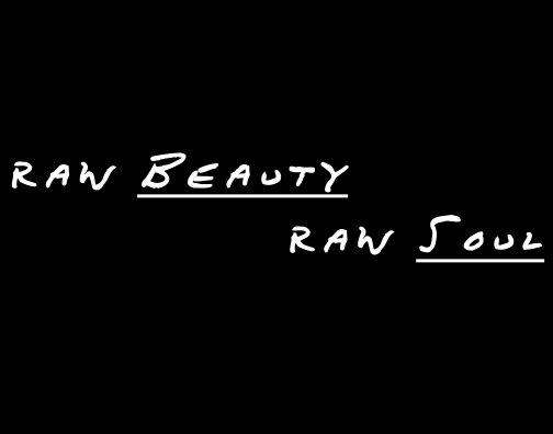Raw Beauty/Raw Soul