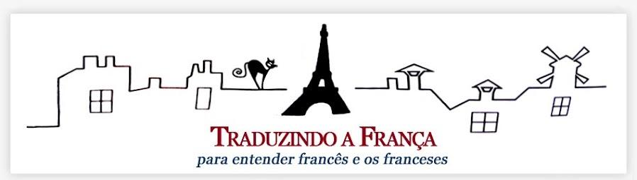 Traduzindo a França