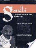Gandhi y la desobediencia civil: México hoy