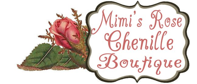 Mimi's Rose Chenille Boutique Blog