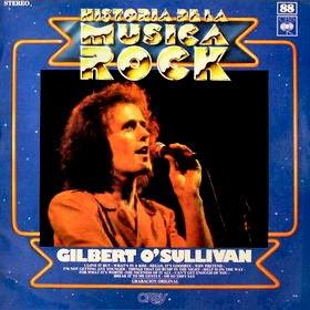 La Historia de la Musica Gilbert O'Sulliven