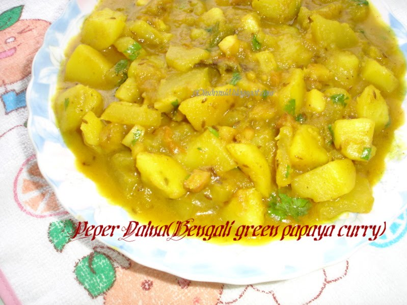Appyayan : Peper Dalna (Bengali green papaya Curry) - Recipe Junction