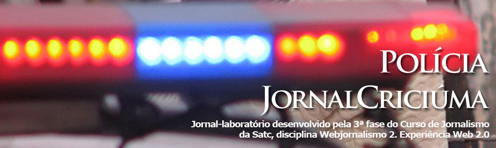 Blog Jornal Criciúma - Polícia