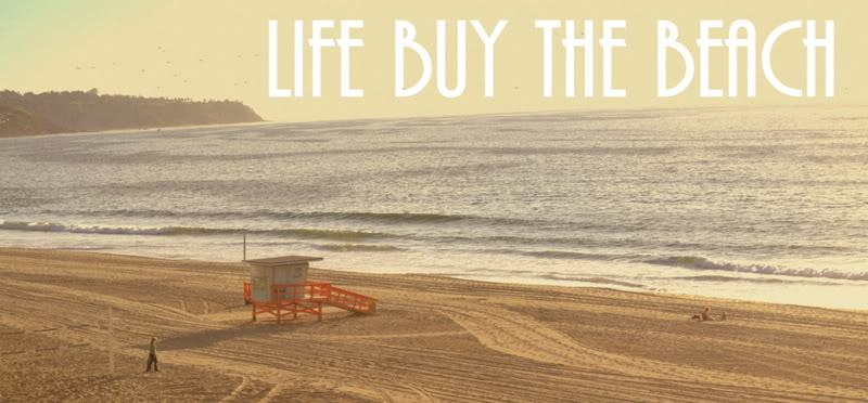 Life Buy the Beach