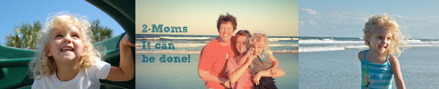 2 Moms- It can be done!