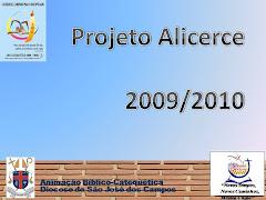 Projeto Alicerce 2009/2010