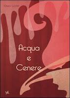 Sul+Romanzo+Blog+_Acqua+e+cenere_+Chiara