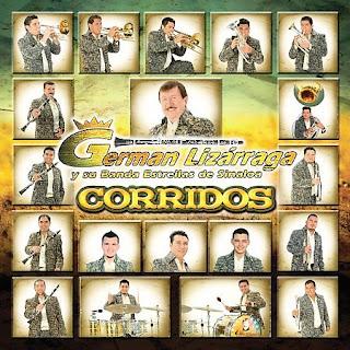 [German+Lizarraga+Y+Su+Banda+Estrella+De+Sinaloa+-+Corridos+-+00+-+Front.jpg]