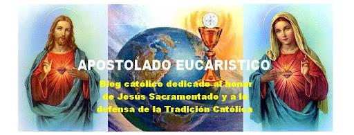 APOSTOLADO EUCARISTICO