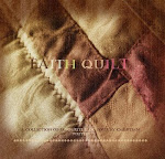 """Faith Quilt"" by Suzy Kopliku: Best Posts by Christian Bloggers"